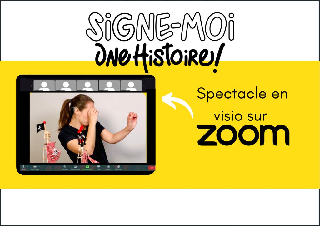 Début de la description de l'image. Spectacle Signe-moi une histoire en vsio sur Zoom. Fin de la description.